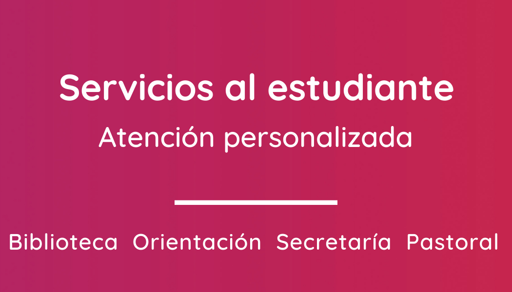 SERVICIOS AL ESTUDIANTES